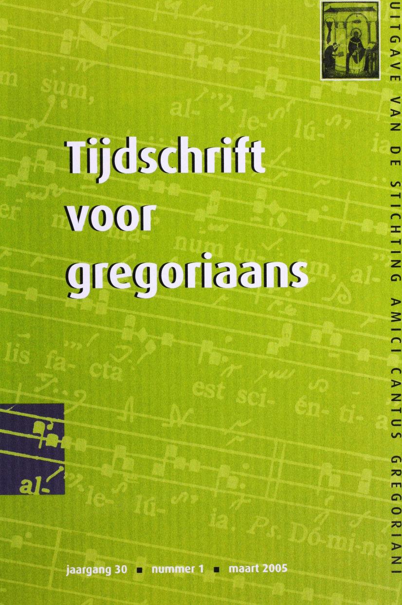 Tijdschrift voor gregoriaans, jaargang 30, nr 1, mrt. 2005