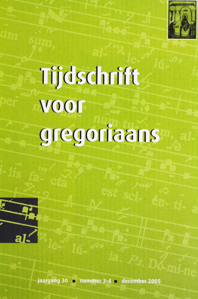 Tijdschrift voor gregoriaans, jaargang 30, nr 3/4, dec. 2005