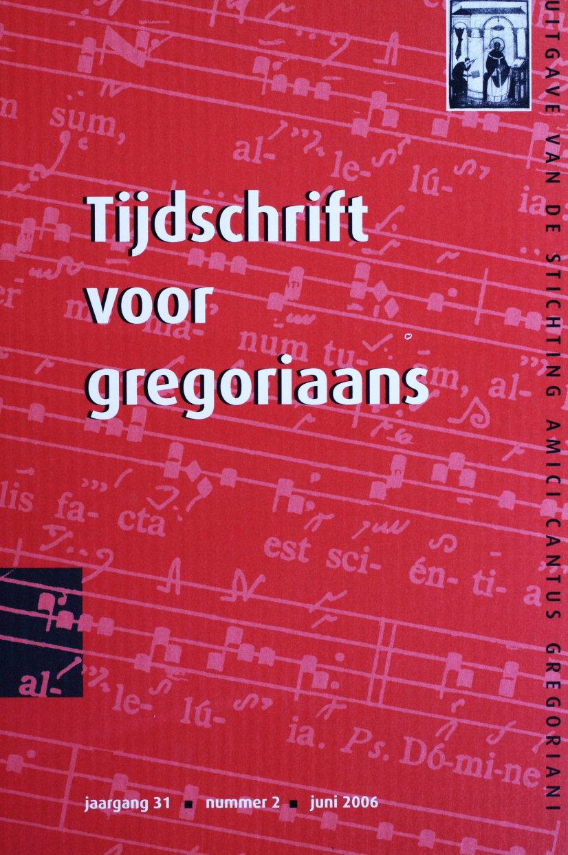 Tijdschrift voor gregoriaans, jaargang 31, nr 2, jun. 2006