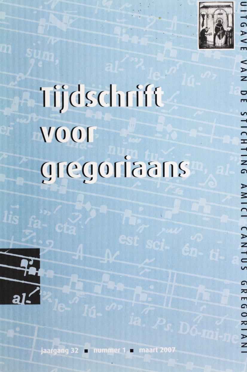 Tijdschrift voor gregoriaans, jaargang 32, nr 1, mrt. 2007