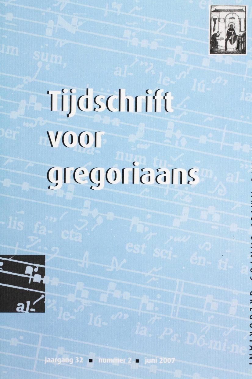 Tijdschrift voor gregoriaans, jaargang 32, nr 2, jun. 2007