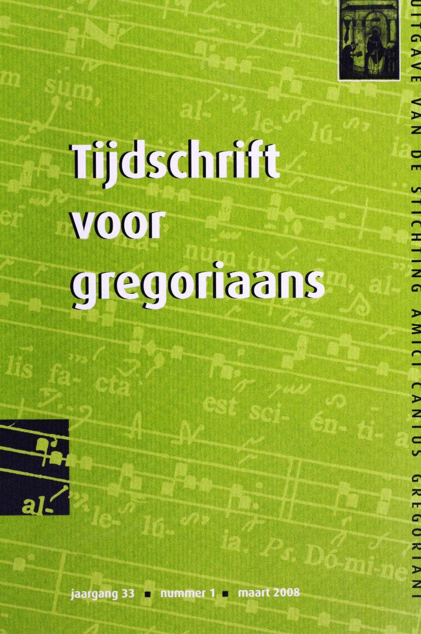 Tijdschrift voor gregoriaans, jaargang 33, nr 1, mrt. 2008