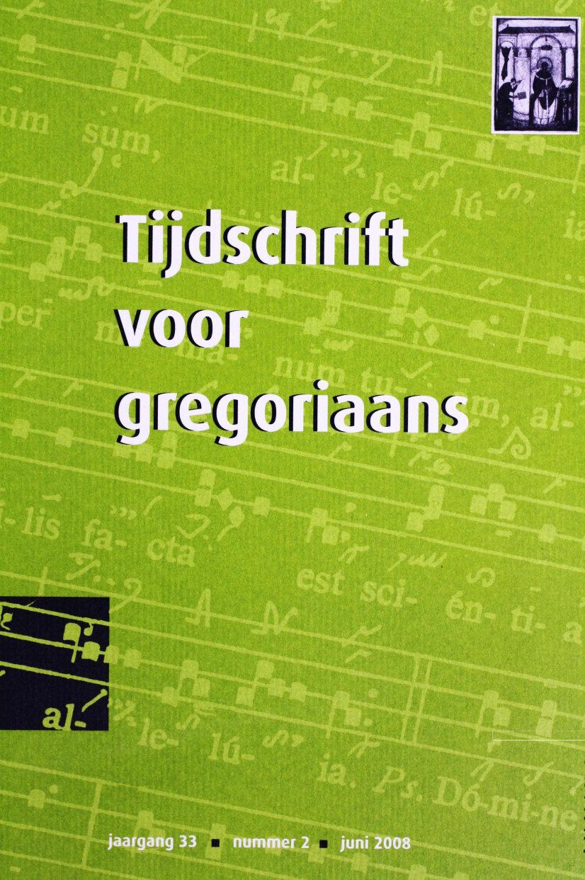 Tijdschrift voor gregoriaans, jaargang 33, nr 2, jun. 2008