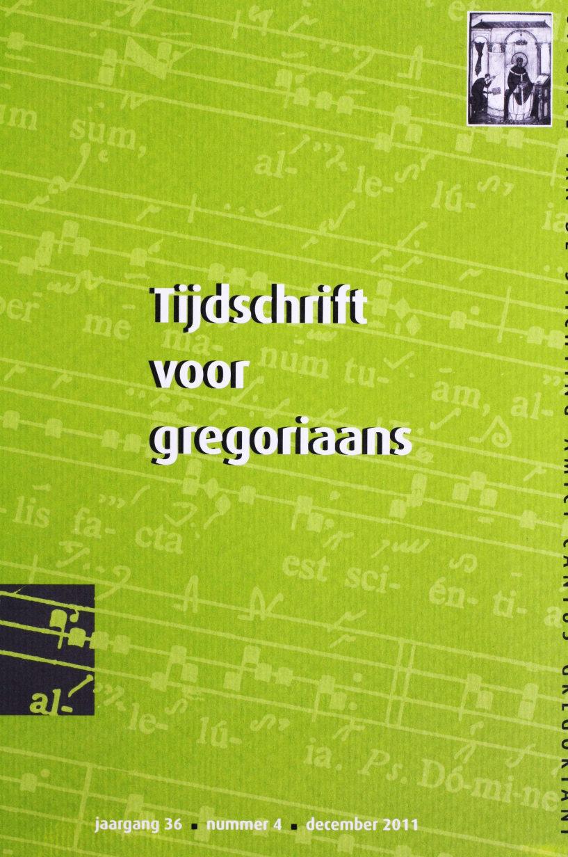 Tijdschrift voor gregoriaans, jaargang 36, nr 4, dec. 2011