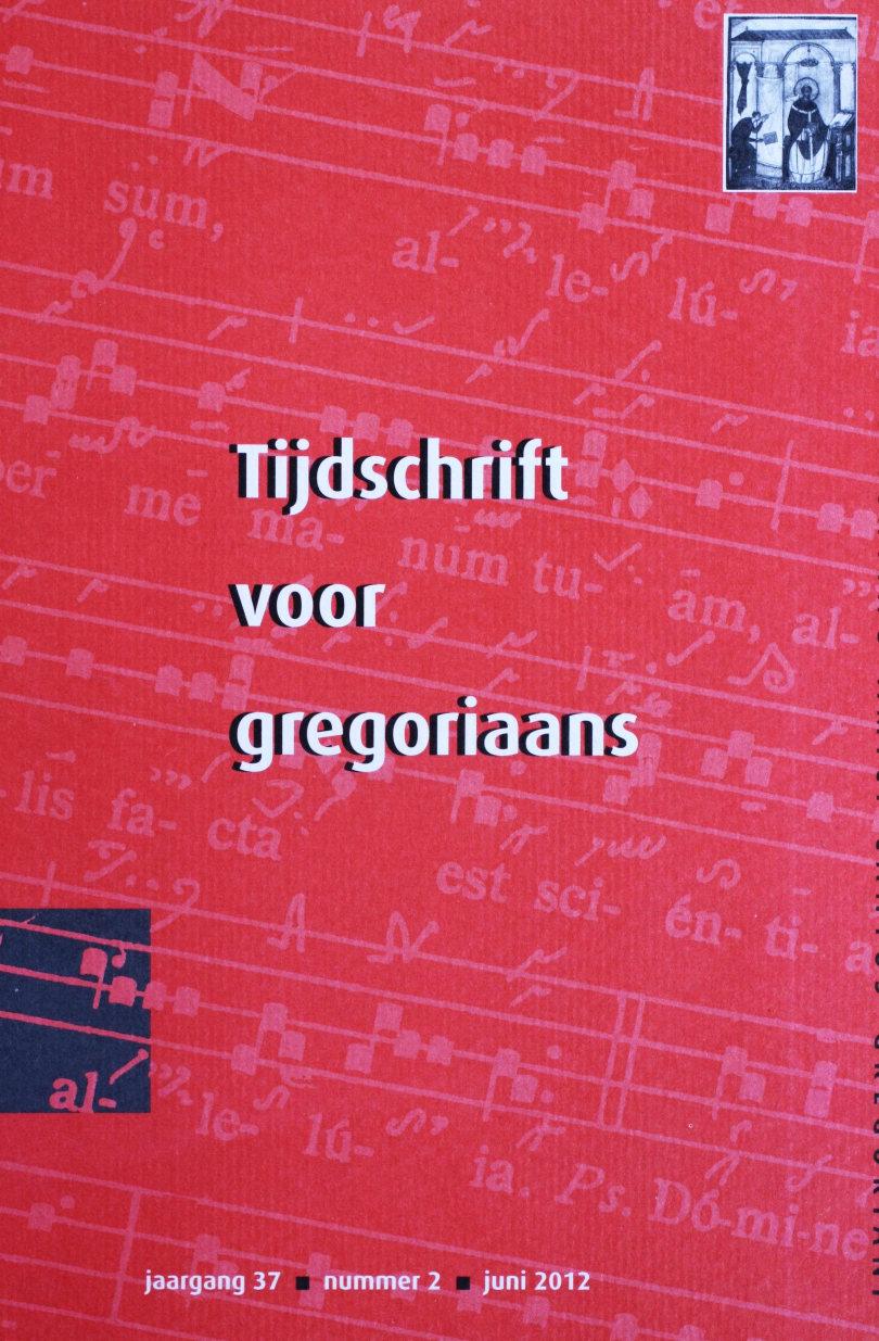 Tijdschrift voor gregoriaans, jaargang 37, nr 2, jun. 2012