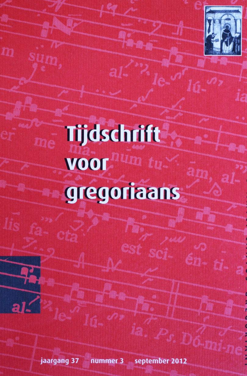 Tijdschrift voor gregoriaans, jaargang 37, nr 3, sept. 2012