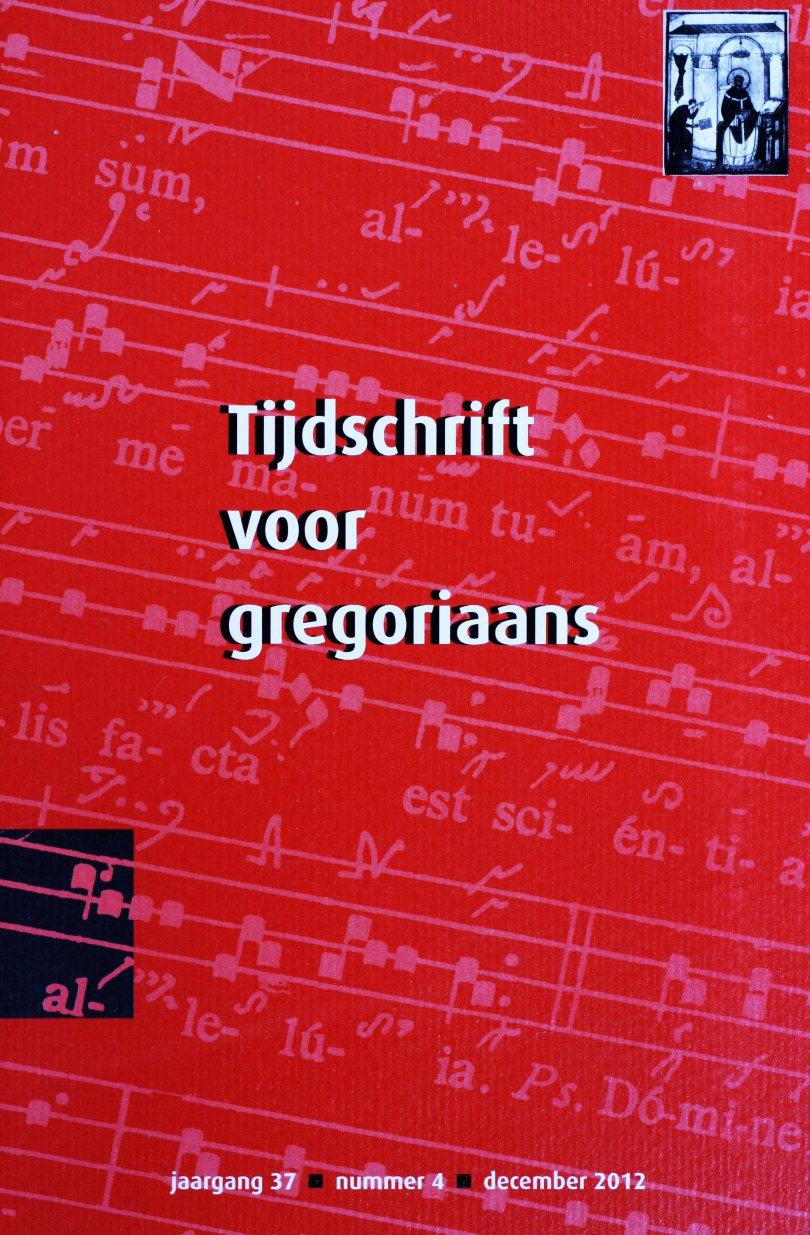 Tijdschrift voor gregoriaans, jaargang 37, nr 4, dec. 2012