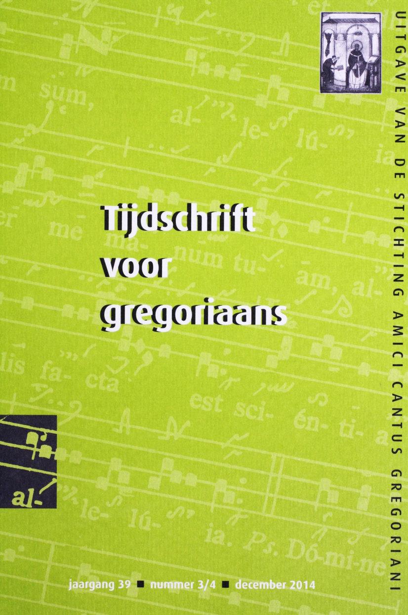 Tijdschrift voor Gregoriaans, jaargang 39, nr 3-4, dec. 2014