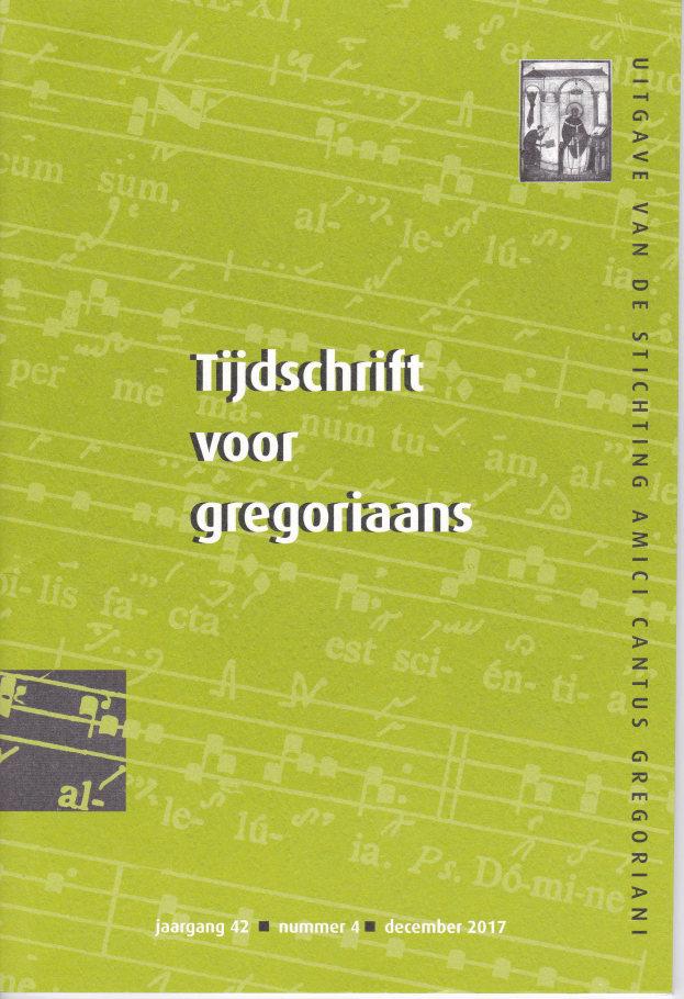 Tijdschrift voor gregoriaans, jaargang 42, nr 4, dec. 2017